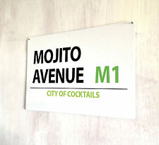 Mojito Avenue Drinks Cocktails street sign A4 metal plaque Shabby Chic