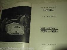 The Boys' Book of Motors 1st edition 1959 HC Cars Vehicles Transport History