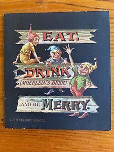 Moerlein Beer Eat Drink & Be Merry Lager 1890s Color Advertising Booklet