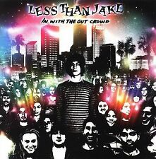 In with the Out Crowd by Less Than Jake (CD, May-2006, Sire)
