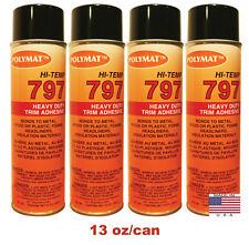 QTY4 Polymat 797 Hi-Temp Spray Adhesive auto headliner dash trunkliner 160F glue