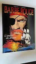 BD BARBE ROUGE PERRISSEN / BOURGNE  TOME 30 L'OMBRE DU DEMON 1999 EO