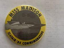 Seafair Boat Club 1984 Miss Madison Commemorative Hydroplane Button Hydro Pin