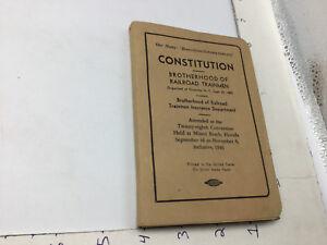 Original Vintage: 1946 BROTHERHOOD of RAILROAD TRAINMEN - CONSTITUTION- 208pgs