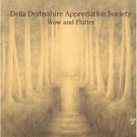 Delia Derbyshire Appreciation - Wow Y Aleteo Nuevo CD
