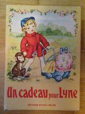 UN CADEAU POUR LYNE Éditions Piccoli Milan 1954 Série Bébé - Anna Franzoni