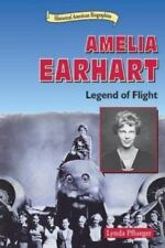 Amelia Earhart: Legend of Flight (Historical American Biographies)-ExLibrary