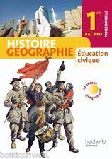 Livre scolaire Histoire Géographie Education Civique 1re Professionnelle Bac Pro
