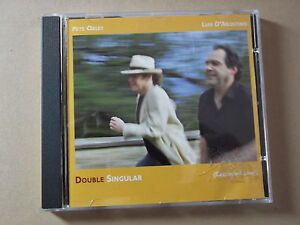 Peter Oxley / Luis D'Agostino  - Double Singular (2006) CD