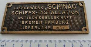 German Vintage Ship/Engine Brass ORIGINAL Plaque/Plate SCHINAG Bremen,Year 1924