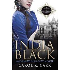 India Black and the Widow of Windsor: A Madam of Espionage Mystery, Carol K. Car