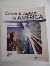 Crime and Justice in America: An Introduction to Criminal Justice Pollock 2nd Ed