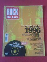 REVISTA MAGAZINE RDL ROCK DE LUX ROCKDELUX 137 ENERO 1997 ESPECIAL 1996 LO MEJOR