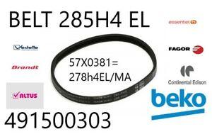 COURROIE BELT 285H4 EL(491500303)BEKO = 278H el/ma (57x0381) BRANDT/VEDETTE