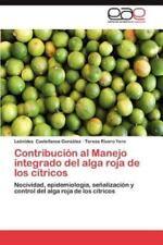 Contribucion Al Manejo Integrado del Alga Roja de Los Citricos (Paperback or Sof