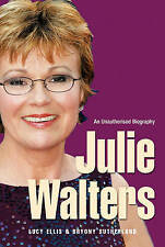 JULIE WALTERS: Seriously Funny - An Unauthorised Biography : WH1-R6A : PB : NEW