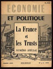 COLLECTIF, ÉCONOMIE ET POLITIQUE : LA FRANCE ET LES TRUSTS