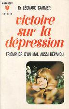 Livre poche victoire sur la dépression Dr Léonard Cammer book