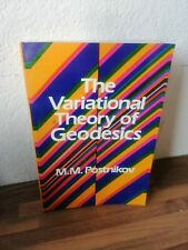 The Variational Theory Of Geodesics Postnikov Dover Publications 1983