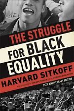 The Struggle For Black Equality: By Harvard Sitkoff