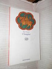 I TEMPLARI Peter Partner Einaudi 1991 Tascabili 163 storia medievale libro di