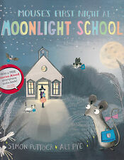 Mouse's First Night at Moonlight School by Simon Puttock BRAND NEW BOOK P/B 2014
