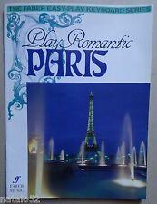 ) album partition PLAY ROMANTIC PARIS 26 pièces piano - Faber Music 1989