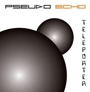 "PSEUDO ECHO ""TELEPORTER"" 2 X CD ALBUM RARE - LAST COPIES AVAILABLE !"