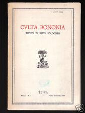CULTA BONOMIA - Rivista di studi bolognesi anno I n. 1