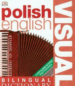 Polish-English Visual Bilingual Dictionary (DK Bilingual Dictionaries) By First