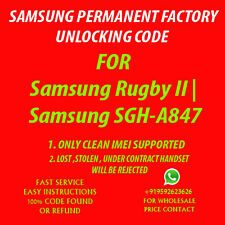 Samsung Rugby 2 II UNLOCK CODE AT&T SGH A847 NO OR OUT OF CONTRACT PHONE ONLY