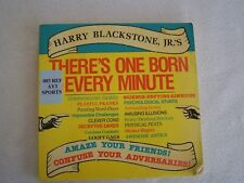 There's One Born Every Minute by Harry Blackstone