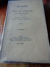 BULLETIN Société ANTIQUAIRES DE NORMANDIE 8è année 4ème trim. TOME IV 1868