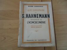 VIE SURHUMAINE HAHNEMANN HOMEOPATHIE LARNAUDIE DRESDE St-AFRA LAVOISIER LEIPZIG