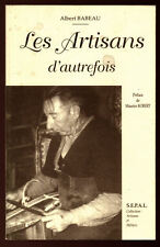 ALBERT BABEAU, LES ARTISANS D'AUTREFOIS (REPRINT DE 1886)