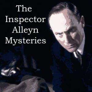 Inspector Alleyn Mysteries - 32 Unabridged Stories -  ALL TAGGED - DOWNLOAD