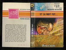 """Richard Bessière : Et la nuit fut...- N° 700 """" Fleuve Noir Anticipation"""