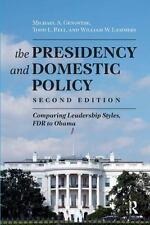 The Presidency and Domestic Policy: Comparing Leadership Styles, FDR to Obama, p