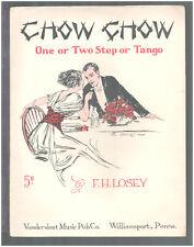 CHOW CHOW Losey 1914 Piano Tango Solo Vintage Sheet Music