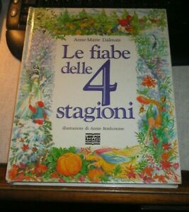 DALMAIS LE FIABE DELLE 4 STAGIONI ILLUSTRATO BONHOMME 1 EDIZ 1992