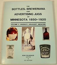 MINNESOTA BOTTLES JUGS ADVERTISING WHISKEY MEDICINE BOOK 1850-1920 VOL. 2 SOFT