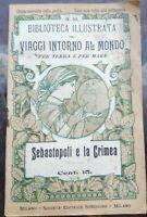 1899 GUIDA E DESCRIZIONE ILLUSTRATA DELLA CRIMEA E SEBASTOPOLI