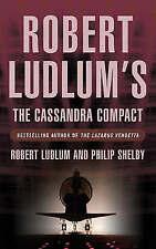 The Cassandra Compact (Covert One Novel), Robert Ludlum