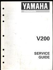1997 YAMAHA OUTBOARD MARINE V200  SERVICE GUIDE