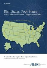 Rich States, Poor States: ALEC-Laffer State Economic Competitiveness Index, Arth