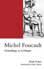 Michel Foucault : Genealogy As Critique by Rudi Visker (1995, Paperback)