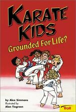 Karate Kids Grounded For Life? (Karate Kids, Book