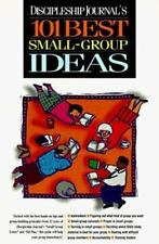 NEW - Discipleship Journal's 101 Best Small Group Ideas by Nav Press