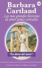 La Diosa Del Amor by Barbara Cartland (2013, Paperback)