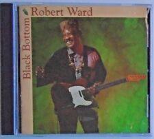 ROBERT WARD - CD - Black Bottom - BRAND NEW